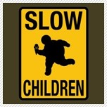 Slow Children street sign